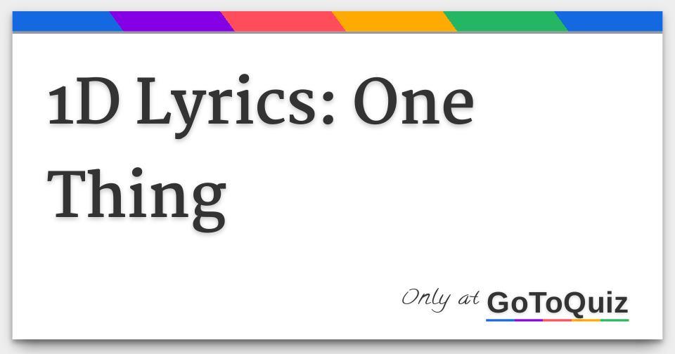 1D Lyrics: One Thing