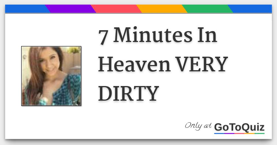 7 Minutes In Heaven Very Dirty 6 F