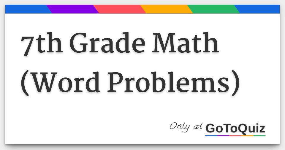 7th Grade Math Word Problems