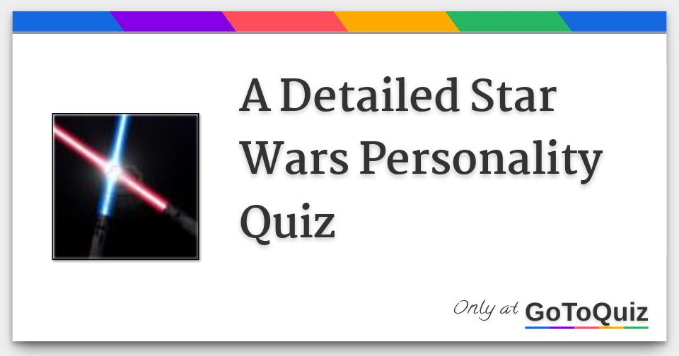 photograph relating to Money Personality Quiz Printable named Comprehensive Star Wars Character Quiz Whose Character Do