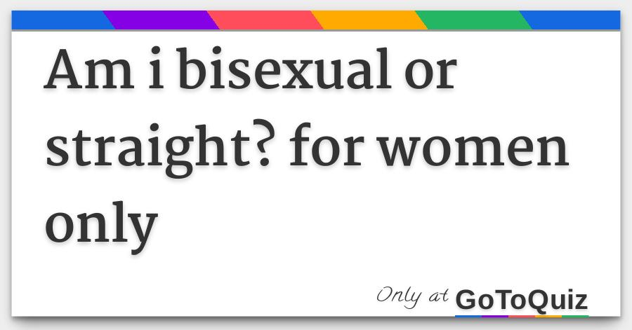 Bisexual test questions