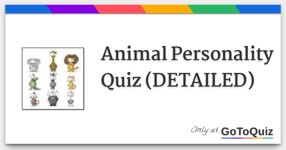 Animal Personality Quiz (DETAILED)