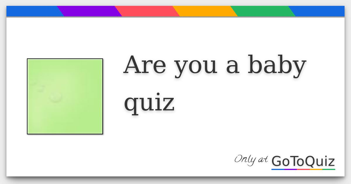 are you a baby quiz