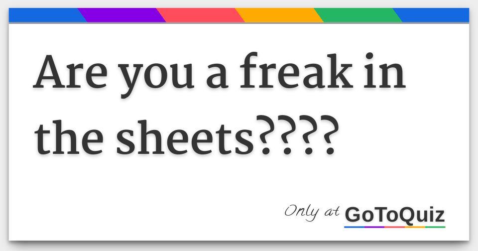 Am ia freak quiz