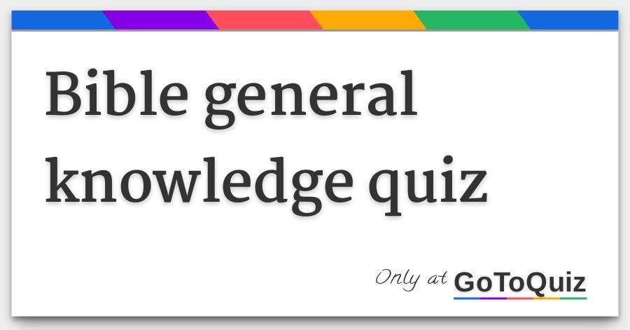 Bible General Knowledge Quiz Tw