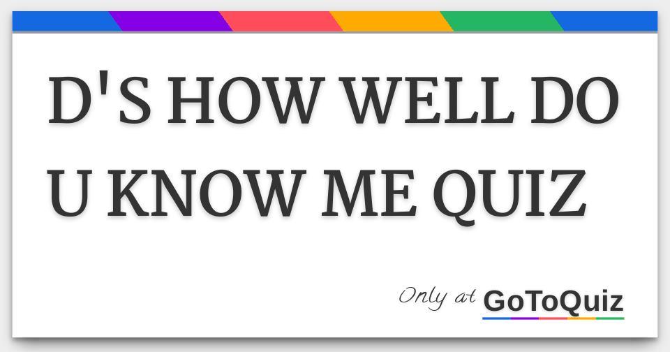 Do u know me quiz