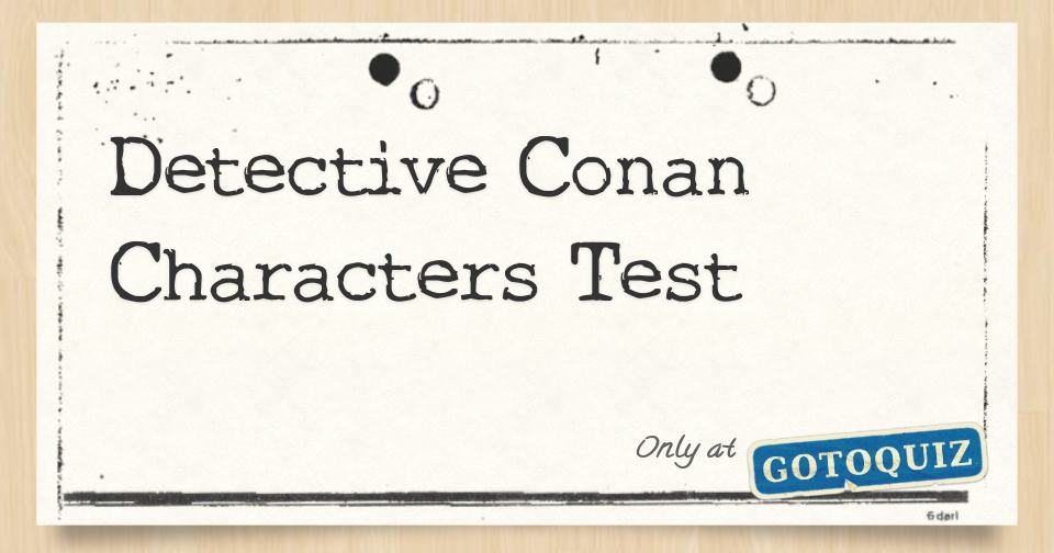 Detective Conan Characters Test