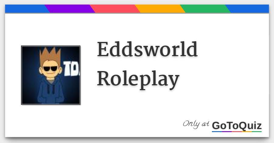 Eddsworld Roleplay