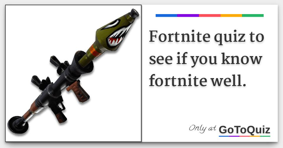 Fortnite quiz to see if you know fortnite well