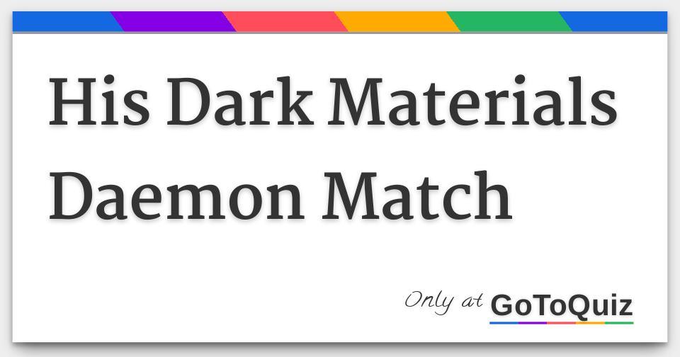 Golden compass daemon quiz okcupid dating 1