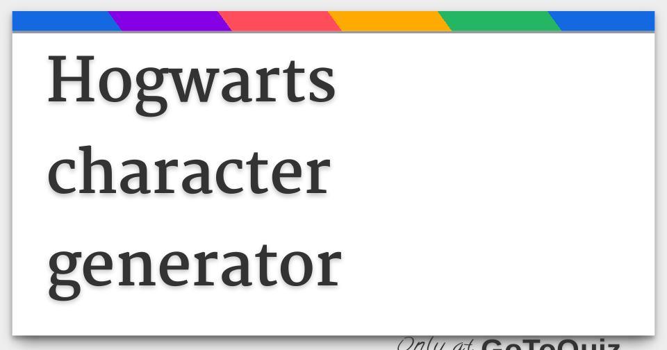 Hogwarts character generator