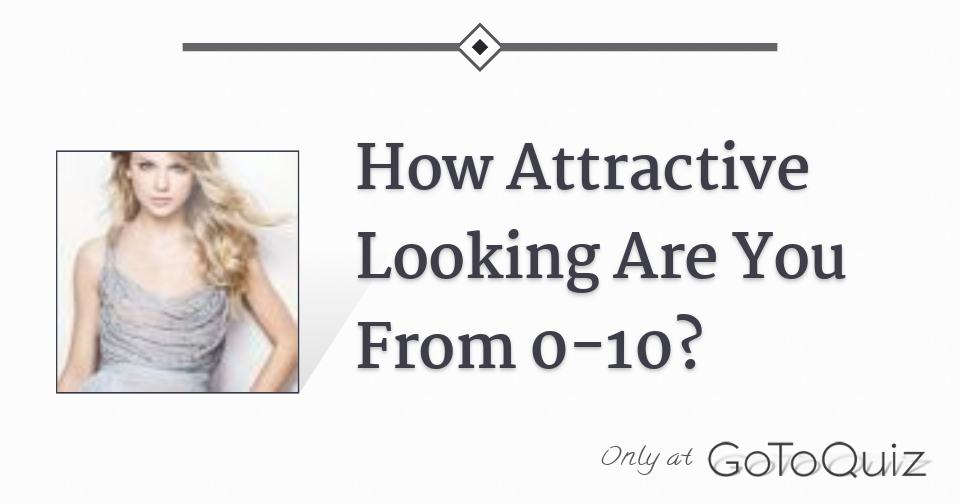 Are you attractive quiz