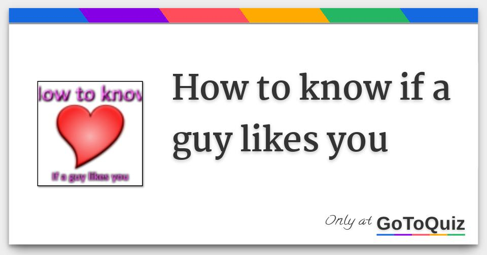 what to do if a guy likes you