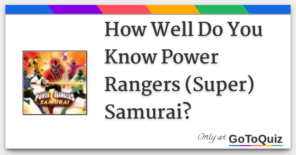 How Well Do You Know Power Rangers Super Samurai