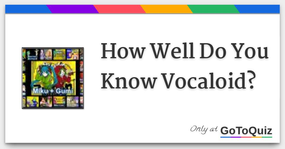 what vocaloid are you quiz
