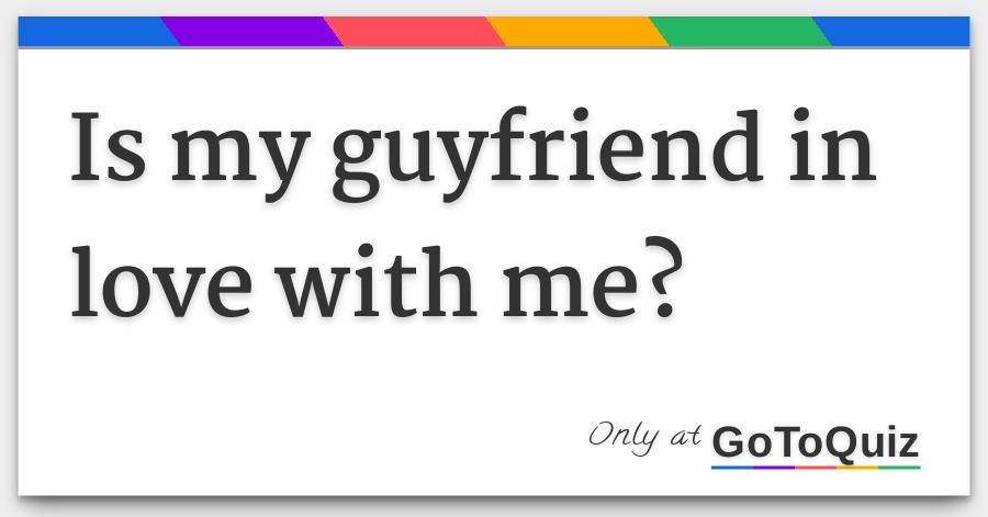 Does my guy friend have a crush on me quiz