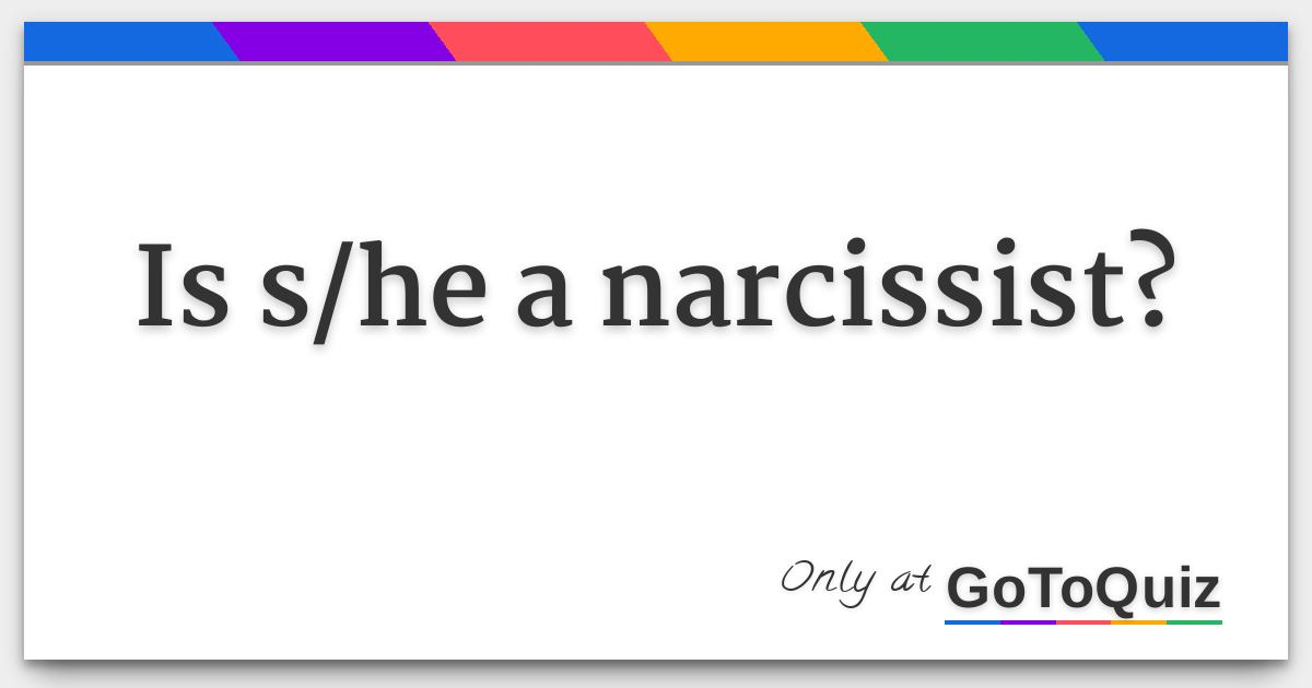 Is my girlfriend a narcissist quiz