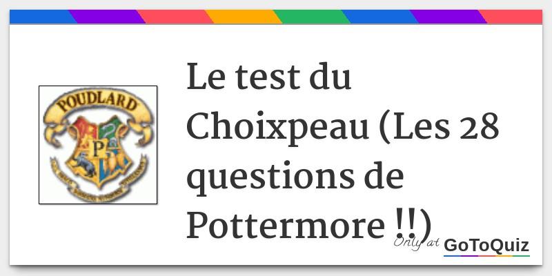 Le test du Choixpeau (Les 8 questions de Pottermore !!)