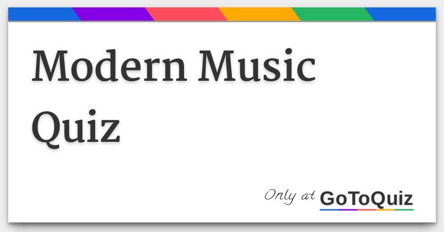 Modern Music Quiz