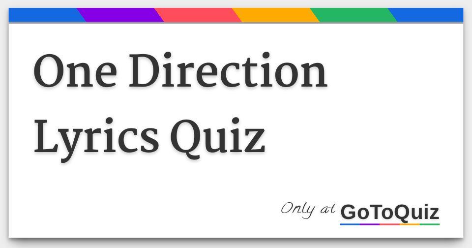 one direction lyrics quiz