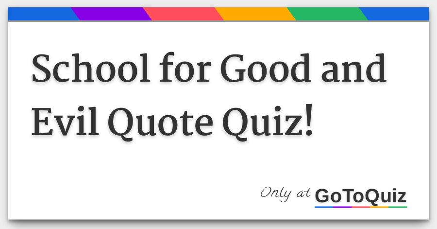 School For Good And Evil Quote Quiz