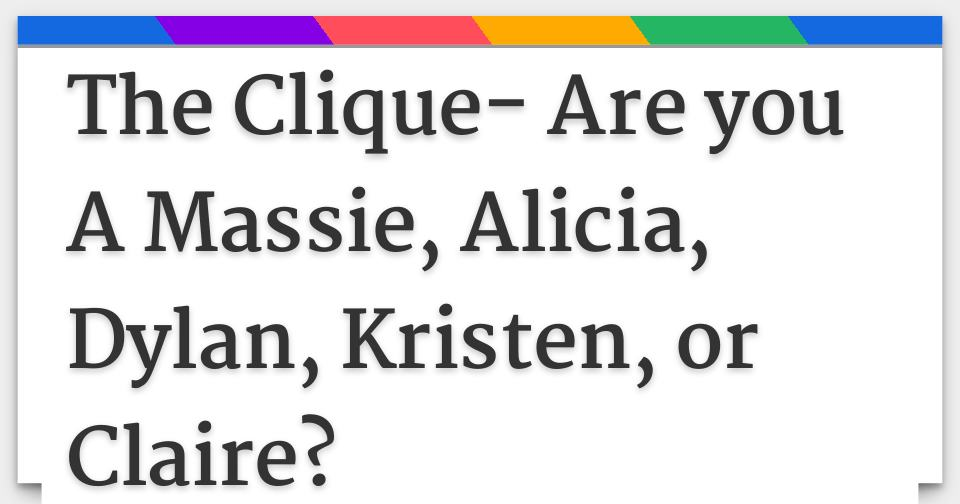 Which gay clique are you