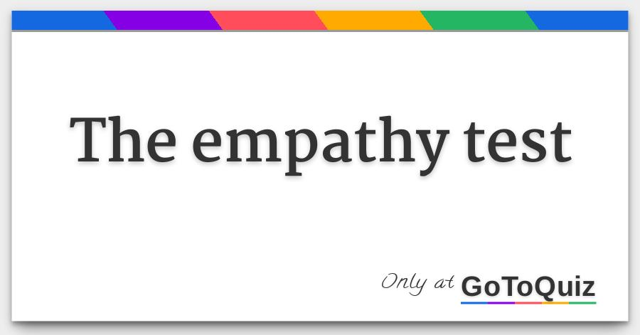 The empathy test