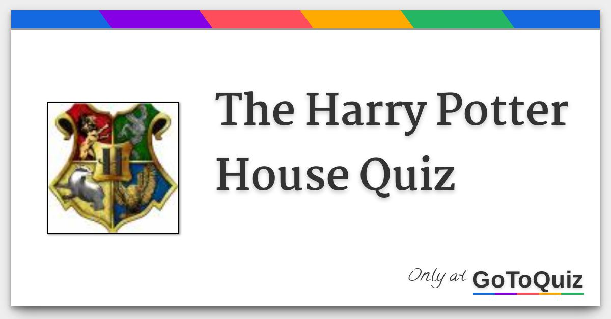 official harry potter house quiz
