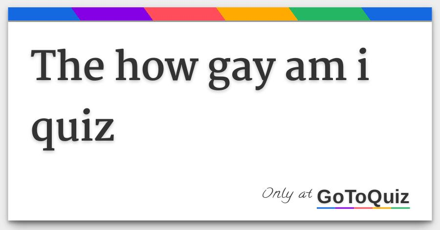 Am i gay quiz