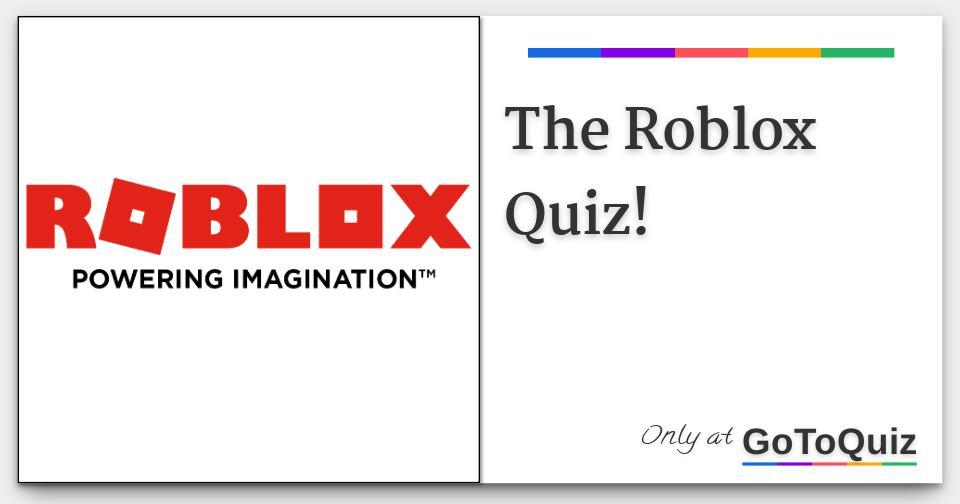 The Roblox Quiz!