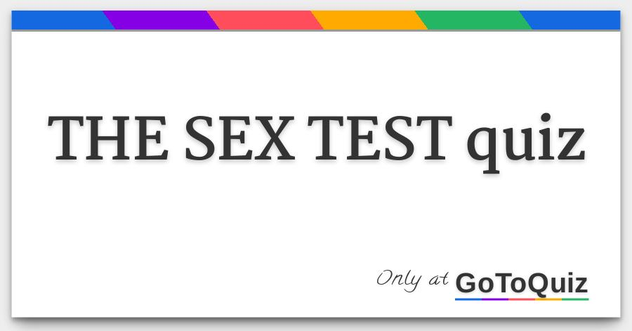 Sex test galleries 67