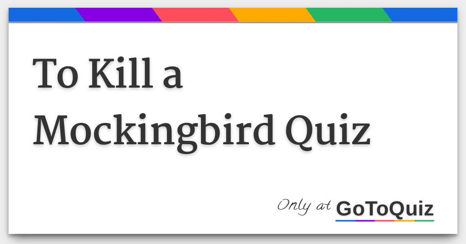 how to kill a mockingbird questions