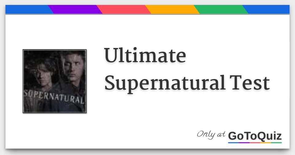 Supernatural test quiz