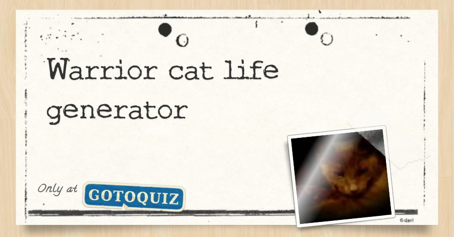 Warrior cat life generator