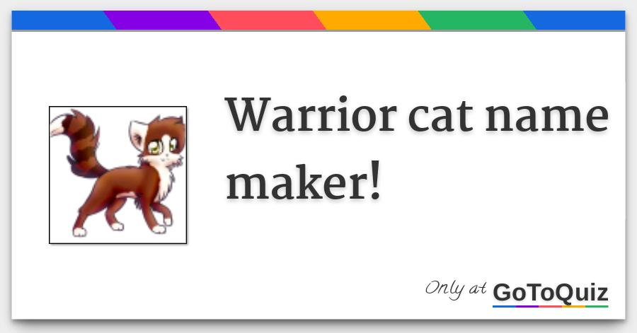 Warrior cat name maker!