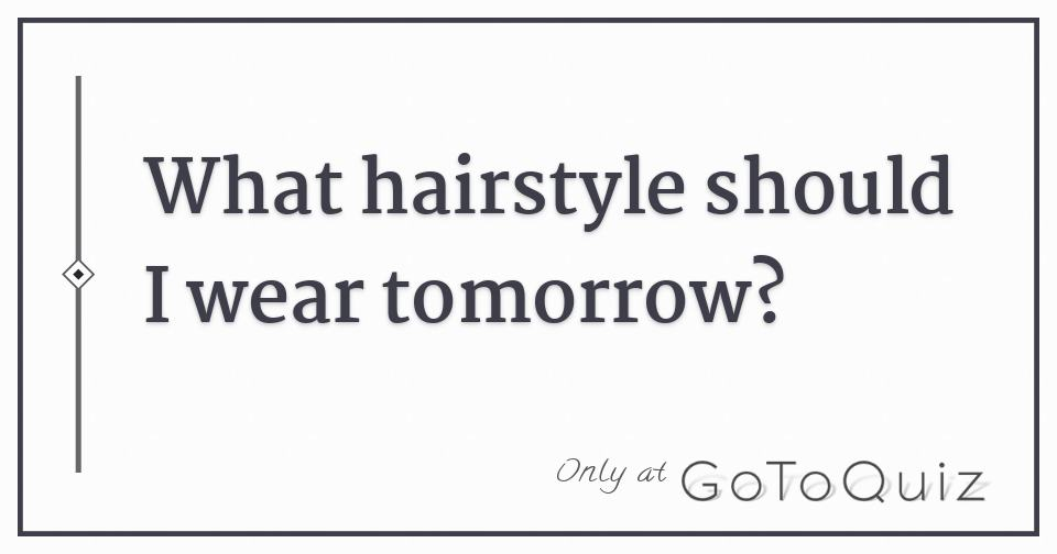 how to find your hairstyle quiz