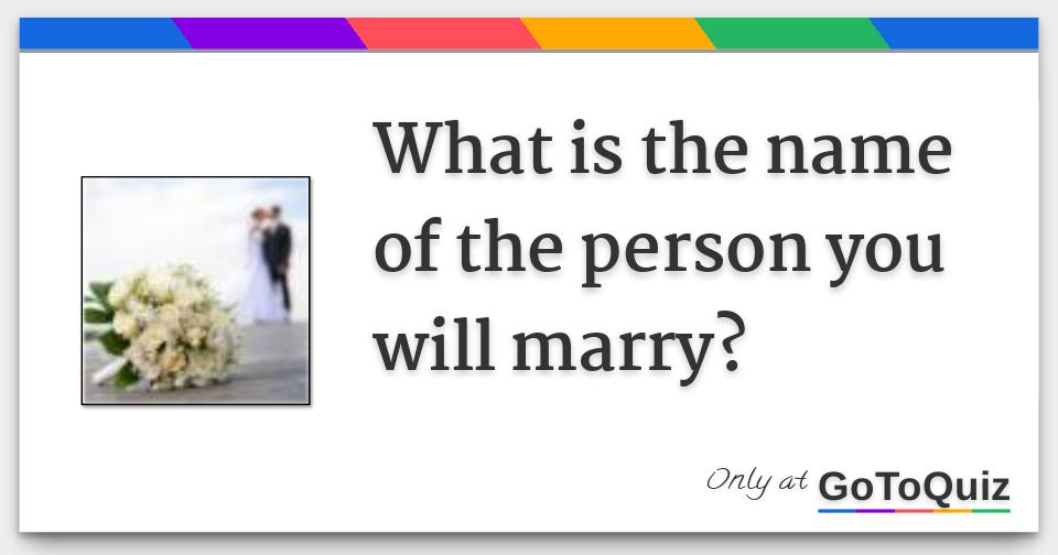 Who will i marry name predictor