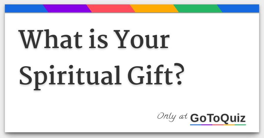 photo about Free Printable Spiritual Gifts Test named What is Your Religious Present?