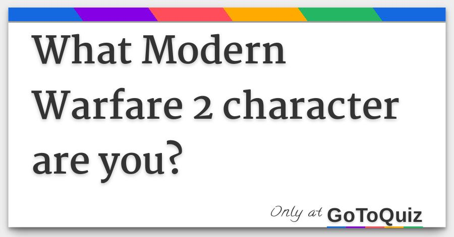 What Modern Warfare 2 character are you?
