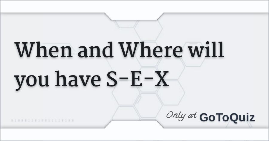 When will i have sex galleries 16