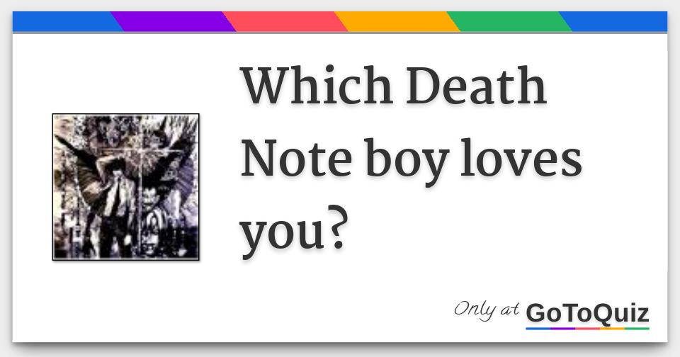 Death note dating game quiz