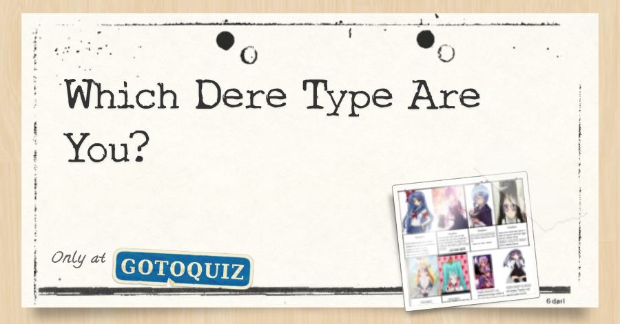 Which Dere Type Are You