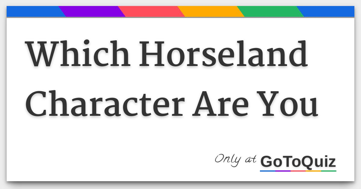 Which Horseland Character Are You