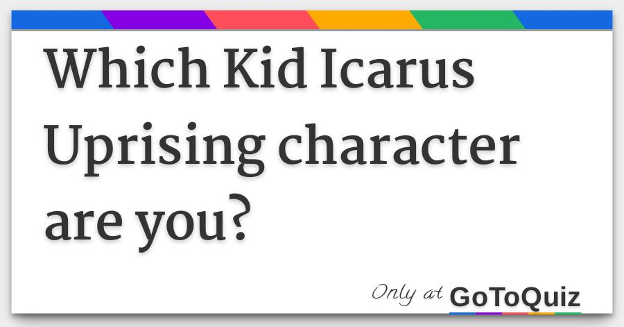 Which Kid Icarus Uprising Character Are You