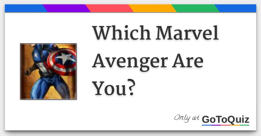 Which Marvel Avenger Are You?