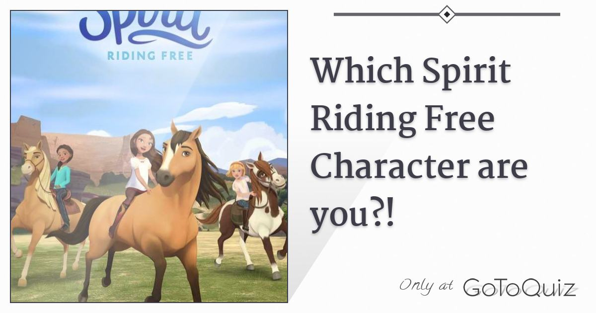 which spirit riding free character are you