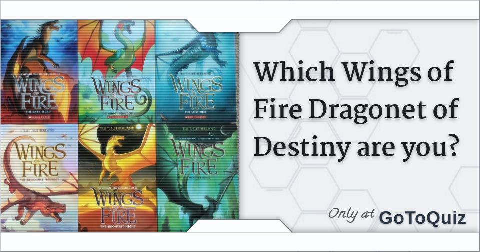 Which Wings Of Fire Dragonet Of Destiny Are You