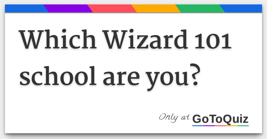 Which Wizard 101 school are you?