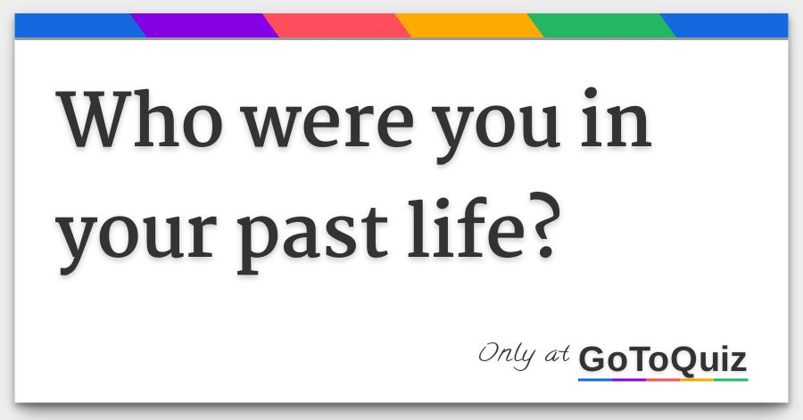 How to tell if you have a past life