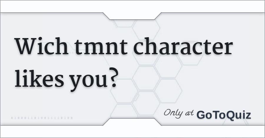TMNT dating quiz online dating Portale im Vergleich